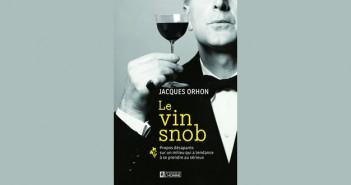«Le Vin Snob», à consommer sans modération
