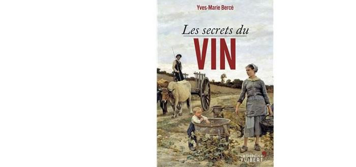 Les Secrets du Vin par Yves-Marie Bercé