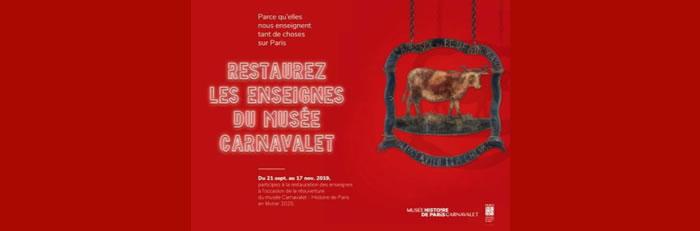 Restaurez les enseignes du musée Carnavalet